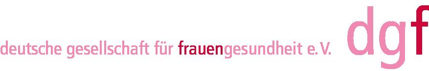 Deutsche Gesellschaft für Frauengesundheit – dgf e.V.